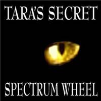 [Tara's Secret Spectrum Wheel Album Cover]