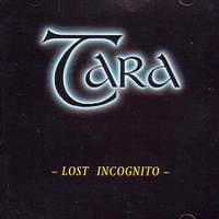 [Tara Lost Incognito Album Cover]