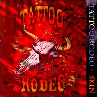 [Tattoo Rodeo Skin Album Cover]