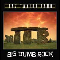 [Taz Taylor Band Big Dumb Rock Album Cover]
