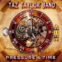 [Taz Taylor Band Pressure and Time Album Cover]