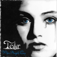 [Tear When Angels Cry Album Cover]