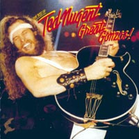 Ted Nugent Great Gonzos! The Best Of Ted Nugent  Album Cover