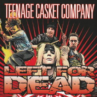 [Teenage Casket Company Left For Dead Album Cover]