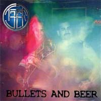 [Teer Bullets and Beer Album Cover]