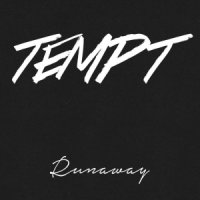 [Tempt Runaway Album Cover]