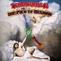 [Tenacious D The Pick of Destiny Album Cover]