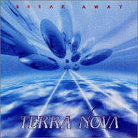 Terra Nova Break Away Album Cover