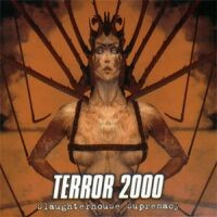 [Terror 2000 Slaughterhouse Supremacy Album Cover]
