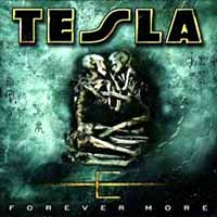 [Tesla Forever More Album Cover]