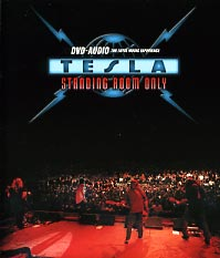 [Tesla Standing Room Only (DVD-Audio) Album Cover]