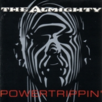 [The Almighty Powertrippin' Album Cover]