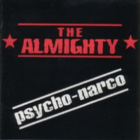 [The Almighty Psycho-narco Album Cover]