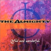 [The Almighty Wild and Wonderful Album Cover]