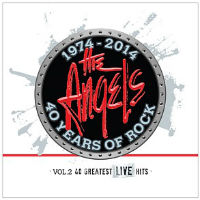 [Angels From Angel City 1974-2014 40 Years of Rock, Vol. 2: 40 Greatest Live Hits Album Cover]