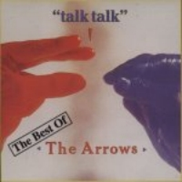 Talk Talk - The Arrows
