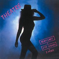 [Theatre Sexy Lady  City Lights  3 More Album Cover]