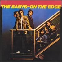 [The Babys On The Edge Album Cover]