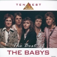[The Babys The Best Of The Babys (Ten Best Series) Album Cover]