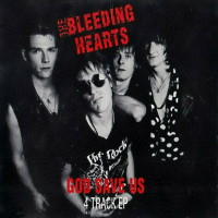 The Bleeding Hearts God Save Us Album Cover