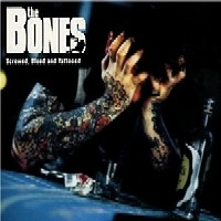 [The Bones Screwed, Blued And Tattooed Album Cover]