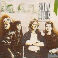 [The Bryan Hughes Group Break The Rules Album Cover]