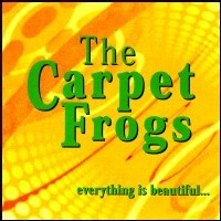 [The Carpet Frogs Everything Is Beautiful Album Cover]