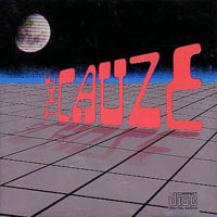 [The Cauze The Cauze Album Cover]