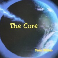 [The Core From Within Album Cover]