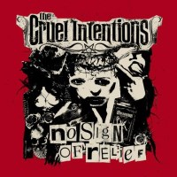 [The Cruel Intentions No Sign of Relief Album Cover]