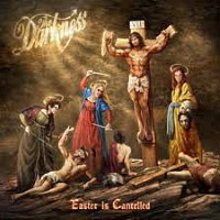 The Darkness Easter Is Cancelled Album Cover