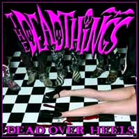[The Deadthings Dead Over Heels Album Cover]