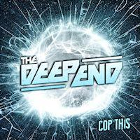 [The Deep End Cop This Album Cover]