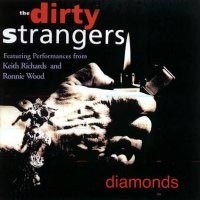 [The Dirty Strangers Diamonds Album Cover]