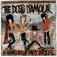 [The Dogs D'Amour Graveyard Of Empty Bottles Album Cover]