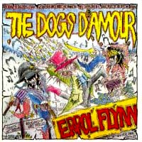 [The Dogs D'Amour Errol Flynn Album Cover]