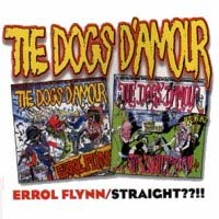 [The Dogs D'Amour Erroll Flynn/Straight Album Cover]