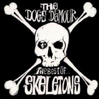 The Dogs D'Amour Skeletons: The Best of Album Cover
