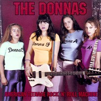 [The Donnas American Teenage Rock 'N' Roll Machine Album Cover]
