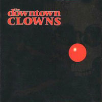 [The Downtown Clowns The Downtown Clowns Album Cover]