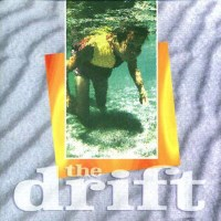 The Drift The Drift Album Cover