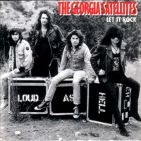 [The Georgia Satellites Let It Rock Album Cover]