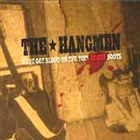 [The Hangmen We've Got Blood On The Toes Of Our Boots Album Cover]