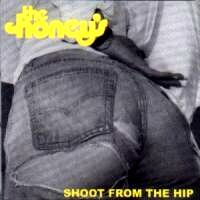 [The Honey's Shoot From The Hip Album Cover]