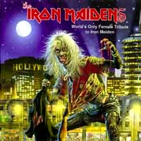 [The Iron Maidens Worlds Only Female Tribute to Iron Maiden Album Cover]
