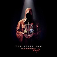 [The Jelly Jam Profit Album Cover]