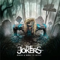 [The Jokers Rock n Roll Is Alive Album Cover]