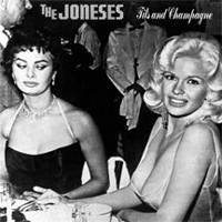 The Joneses Tits and Champagne  Album Cover