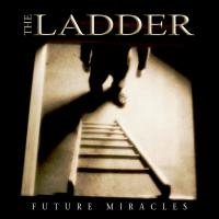 [The Ladder Future Miracles Album Cover]
