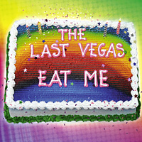 [The Last Vegas Eat Me Album Cover]